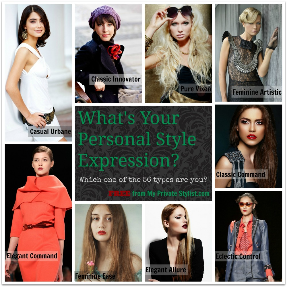 What's Your Personal Style Expressions? Image Consultant, Stylist, Image Innovators, My Private Stylist