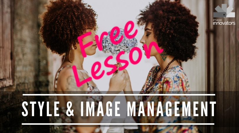 Free Style and image management lesson for image consultants and stylists