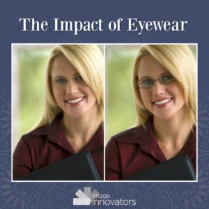 woman wearing glasses with the text the impact of eyewear