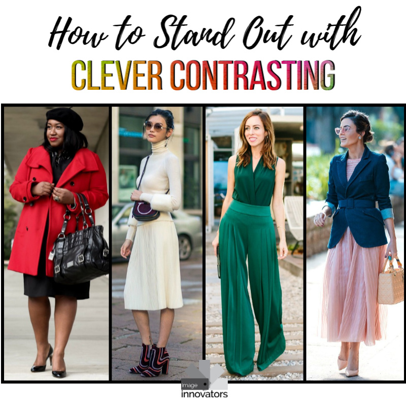 How to Stand Out With Clever Contrasting
