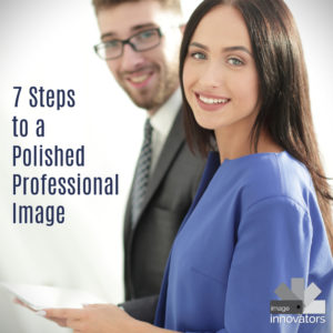 male and female professionals behind text 7 Steps to a Polished Professional Image
